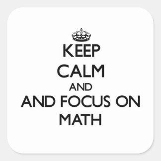 Guarde la calma y el foco en matemáticas colcomanias cuadradases
