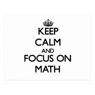 Guarde la calma y el foco en matemáticas tarjetas postales