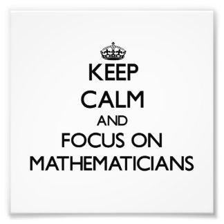 Guarde la calma y el foco en matemáticos arte fotográfico