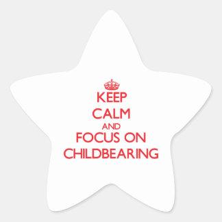 Guarde la calma y el foco en maternidad pegatina en forma de estrella