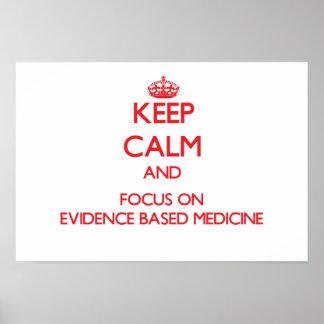 Guarde la calma y el foco en MEDICINA BASADA LAS P Impresiones