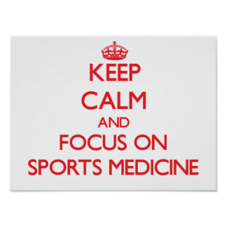 Guarde la calma y el foco en medicina de deportes poster