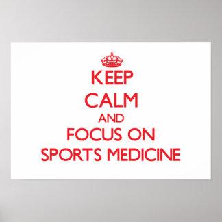 Guarde la calma y el foco en medicina de deportes posters