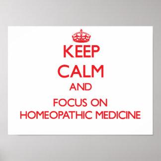Guarde la calma y el foco en medicina homeopática poster