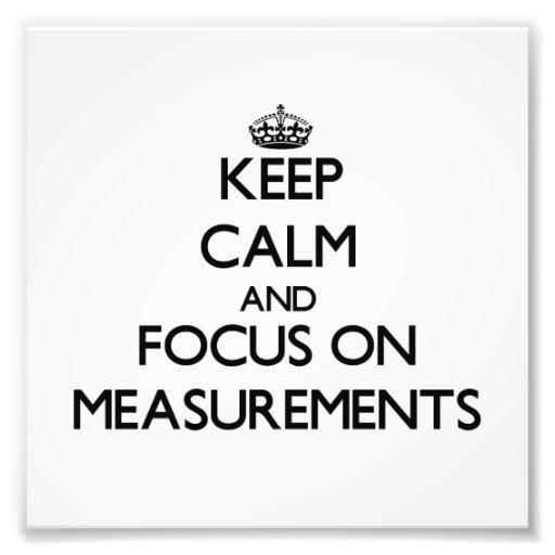 Guarde la calma y el foco en medidas fotografias
