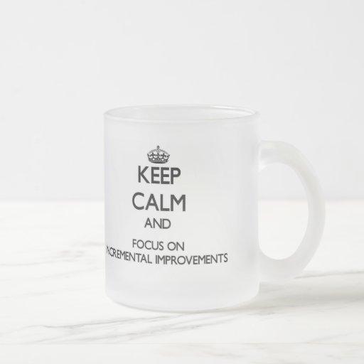 Guarde la calma y el foco en mejoras ampliadas tazas