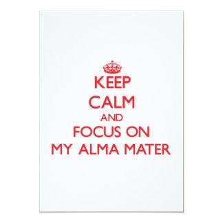"""Guarde la calma y el foco en mi Alma Mater Invitación 5"""" X 7"""""""