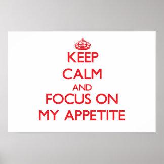 Guarde la calma y el foco en mi apetito poster