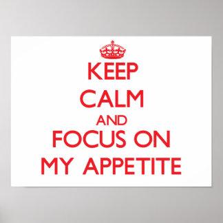 Guarde la calma y el foco en mi apetito impresiones