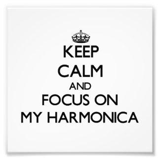Guarde la calma y el foco en mi armónica