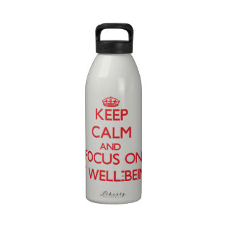 Guarde la calma y el foco en mi bienestar botallas de agua