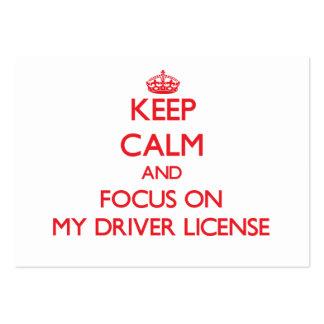 Guarde la calma y el foco en mi carné de conducir tarjetas de visita