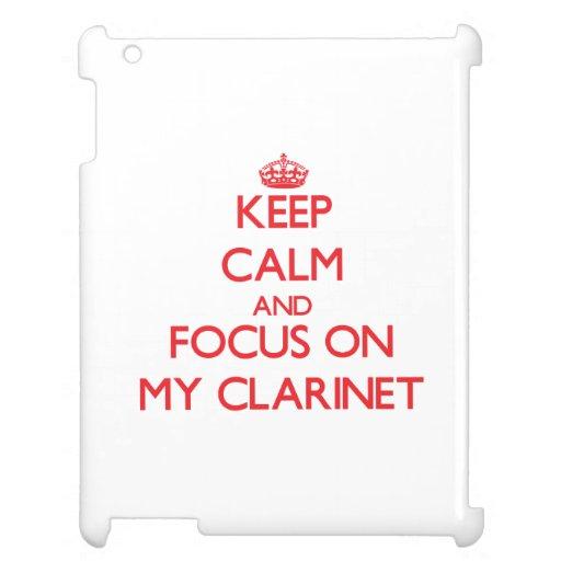 Guarde la calma y el foco en mi Clarinet