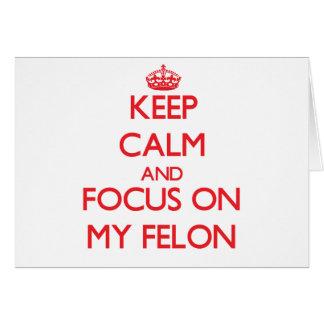 Guarde la calma y el foco en mi criminal tarjeta de felicitación