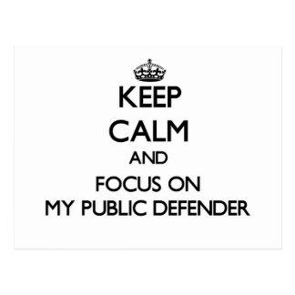 Guarde la calma y el foco en mi defensor público