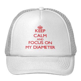 Guarde la calma y el foco en mi diámetro gorras