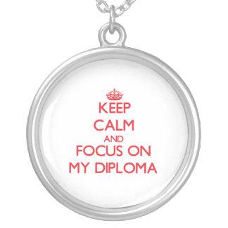 Guarde la calma y el foco en mi diploma grimpolas