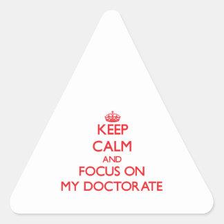 Guarde la calma y el foco en mi doctorado colcomanias triangulo