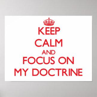 Guarde la calma y el foco en mi doctrina impresiones