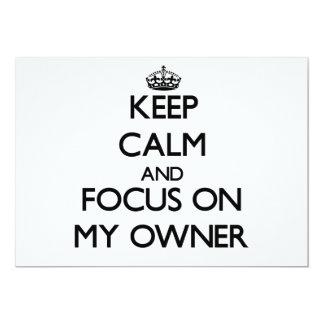 Guarde la calma y el foco en mi dueño comunicados personalizados