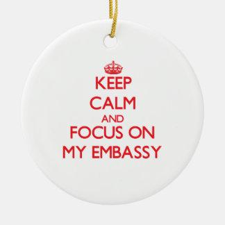 Guarde la calma y el foco en MI EMBAJADA Ornamentos De Reyes