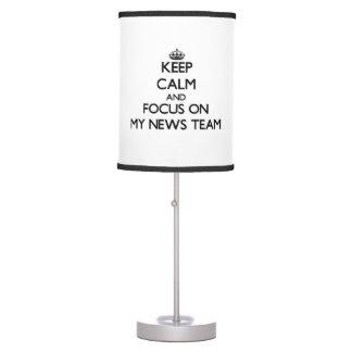 Guarde la calma y el foco en mi equipo de noticias