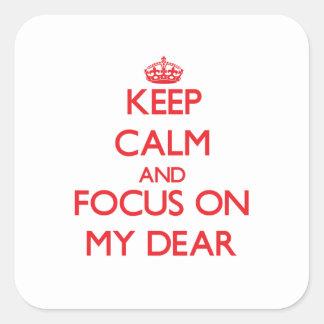 Guarde la calma y el foco en mi estimado calcomanía cuadradase