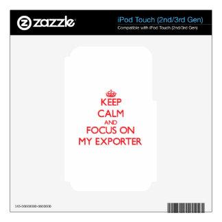 Guarde la calma y el foco en MI EXPORTADOR iPod Touch 2G Calcomanías
