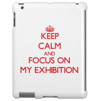 Guarde la calma y el foco en MI EXPOSICIÓN