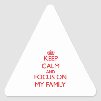 Guarde la calma y el foco en mi familia