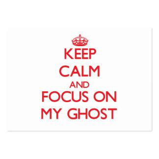 Guarde la calma y el foco en mi fantasma tarjetas de visita grandes