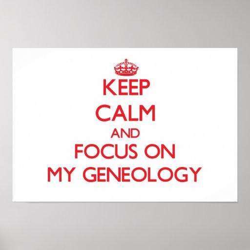 Guarde la calma y el foco en mi genealogía poster