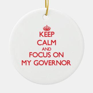 Guarde la calma y el foco en mi gobernador ornamento para reyes magos
