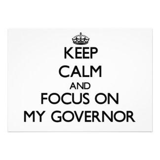 Guarde la calma y el foco en mi gobernador