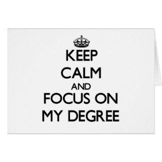 Guarde la calma y el foco en mi grado felicitación