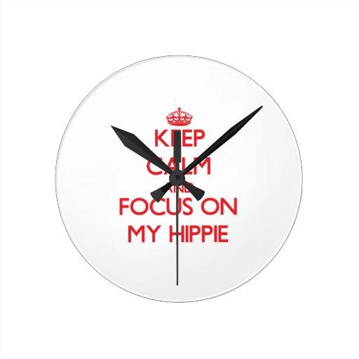 Guarde la calma y el foco en mi Hippie Reloj De Pared