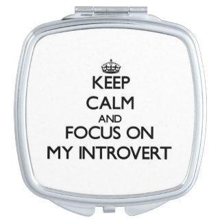 Guarde la calma y el foco en mi introvertido espejo de viaje