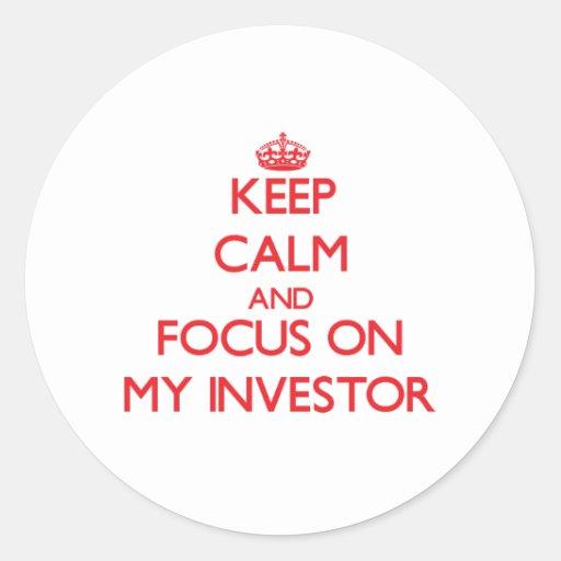 Guarde la calma y el foco en mi inversor etiquetas redondas