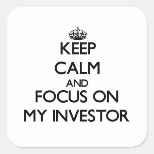 Guarde la calma y el foco en mi inversor colcomanias cuadradas