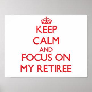 Guarde la calma y el foco en mi jubilado