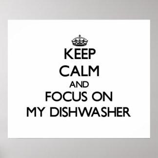 Guarde la calma y el foco en mi lavaplatos poster