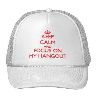 Guarde la calma y el foco en mi lugar frecuentada gorras