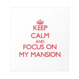 Guarde la calma y el foco en mi mansión bloc