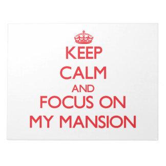 Guarde la calma y el foco en mi mansión libretas para notas