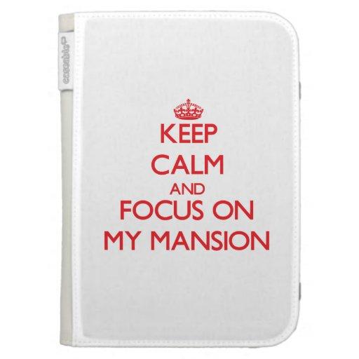 Guarde la calma y el foco en mi mansión