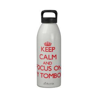 Guarde la calma y el foco en mi marimacho botella de agua reutilizable