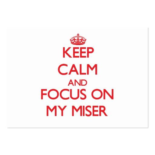 Guarde la calma y el foco en mi Miser Tarjetas De Visita Grandes