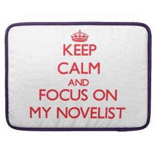 Guarde la calma y el foco en mi novelista