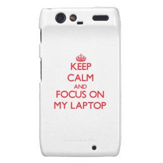 Guarde la calma y el foco en mi ordenador portátil droid RAZR carcasas