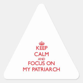 Guarde la calma y el foco en mi patriarca